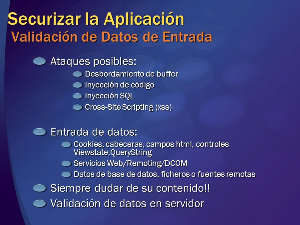 Securizar la Aplicación Validación de Datos de Entrada