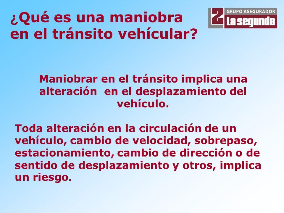 ¿Qué es una maniobra en el tránsito vehícular