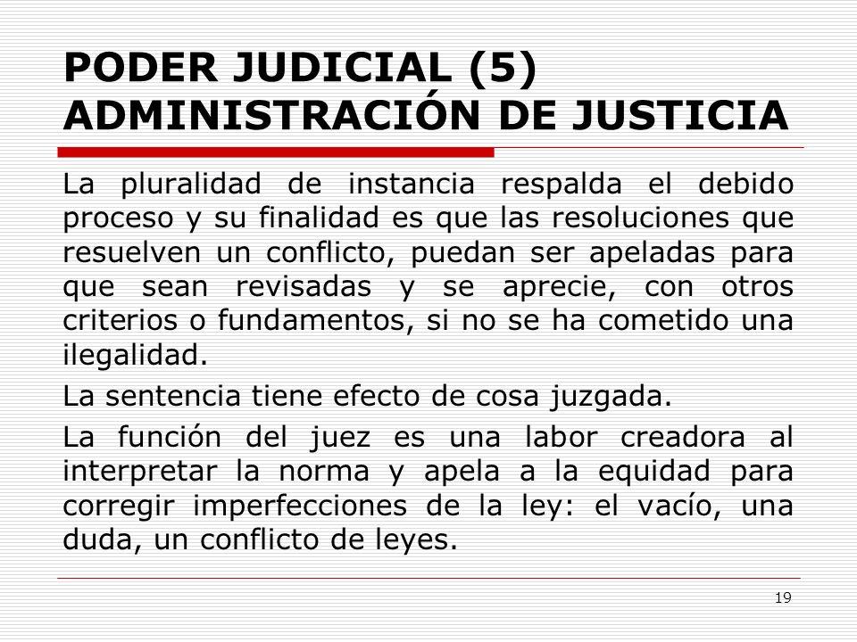 PODER JUDICIAL (5) ADMINISTRACIÓN DE JUSTICIA