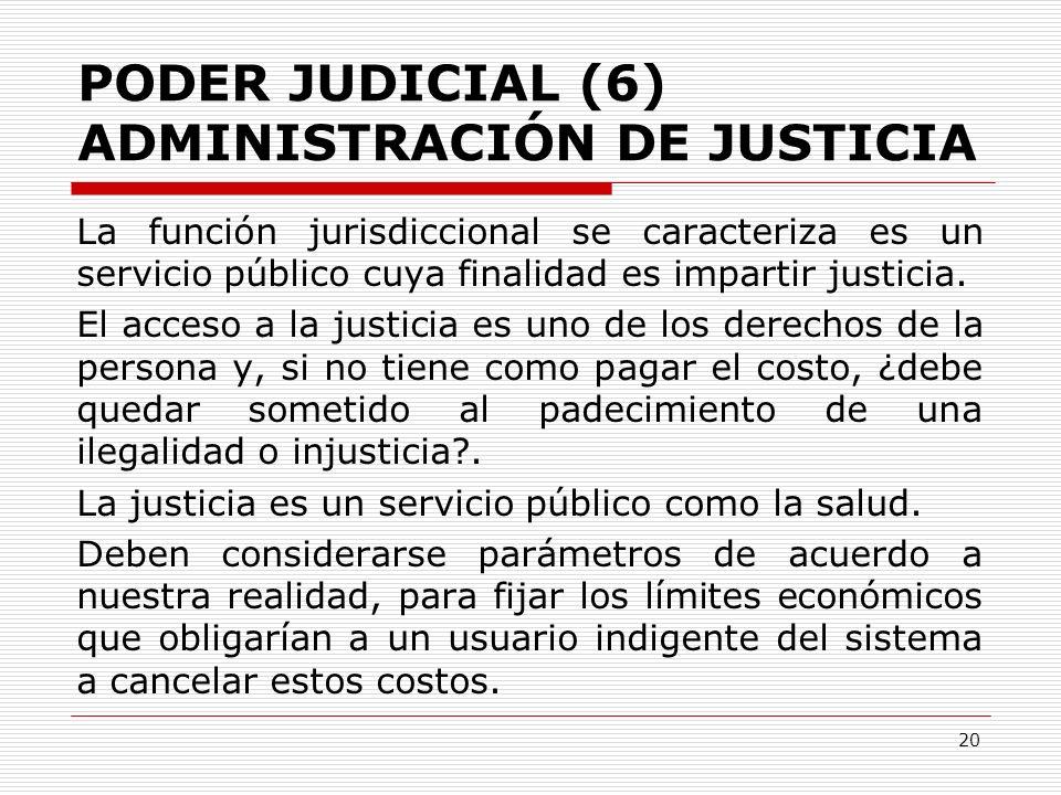 PODER JUDICIAL (6) ADMINISTRACIÓN DE JUSTICIA