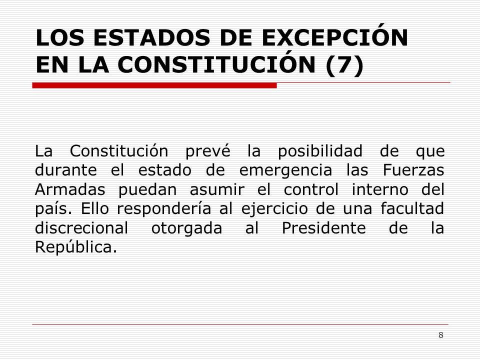 LOS ESTADOS DE EXCEPCIÓN EN LA CONSTITUCIÓN (7)