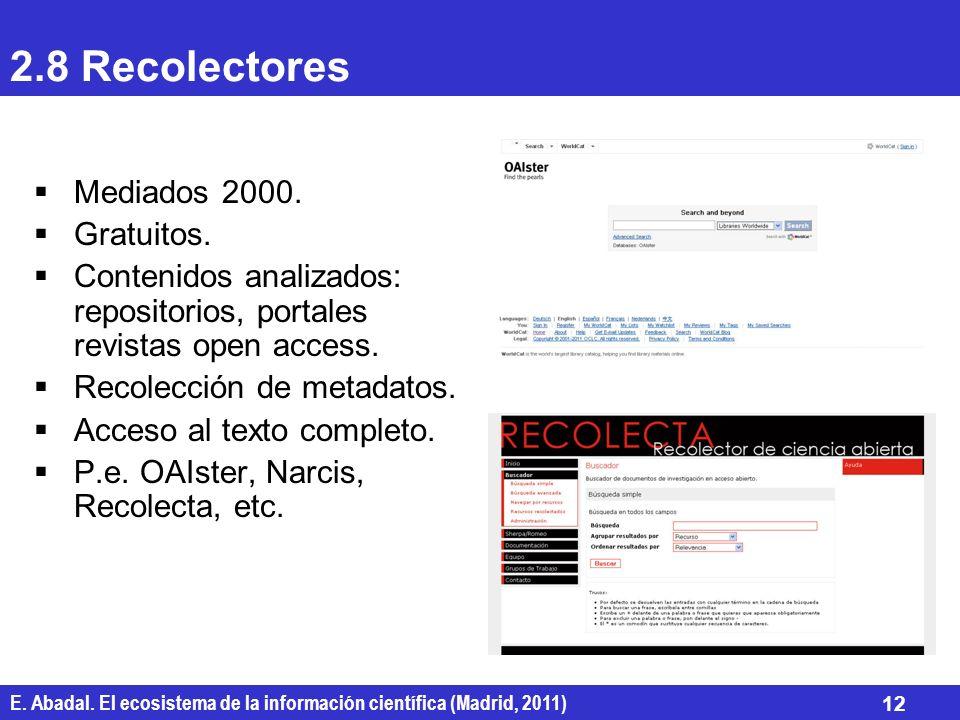 2.8 Recolectores Mediados 2000. Gratuitos.