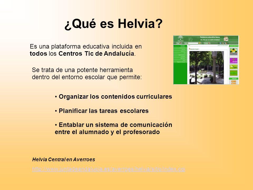 ¿Qué es Helvia Es una plataforma educativa incluida en todos los Centros Tic de Andalucía.