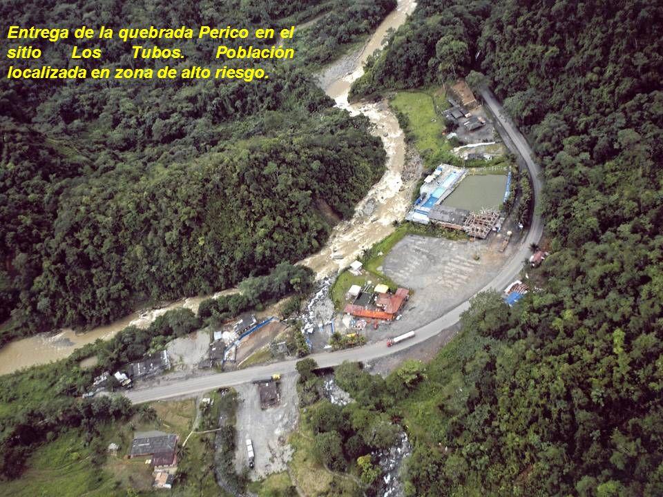 Entrega de la quebrada Perico en el sitio Los Tubos