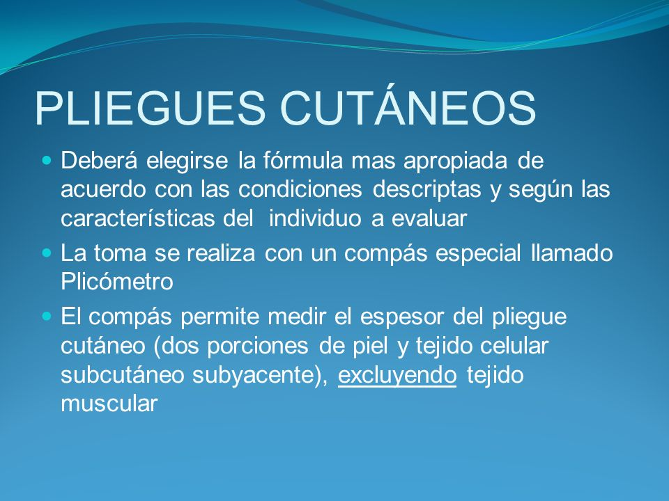 PLIEGUES CUTÁNEOS