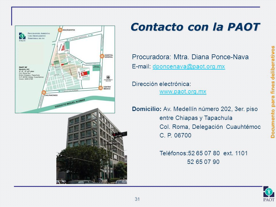 Contacto con la PAOT Procuradora: Mtra. Diana Ponce-Nava