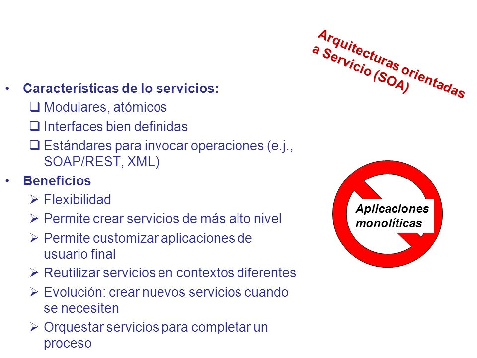 Arquitecturas orientadas a Servicio (SOA)