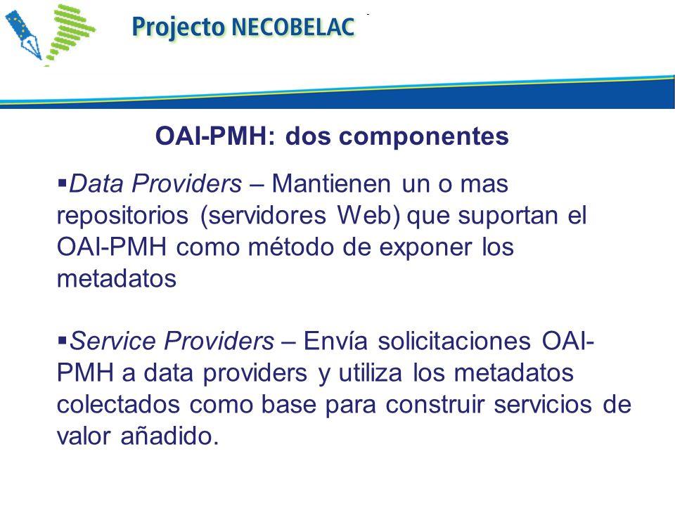 OAI-PMH: dos componentes