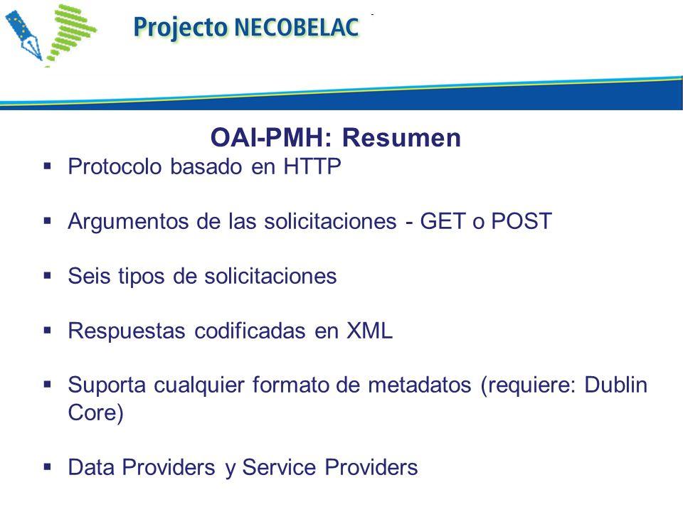 OAI-PMH: Resumen Protocolo basado en HTTP