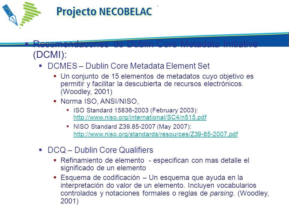 Recomendacones de Dublin Core Metadata Initiative (DCMI):