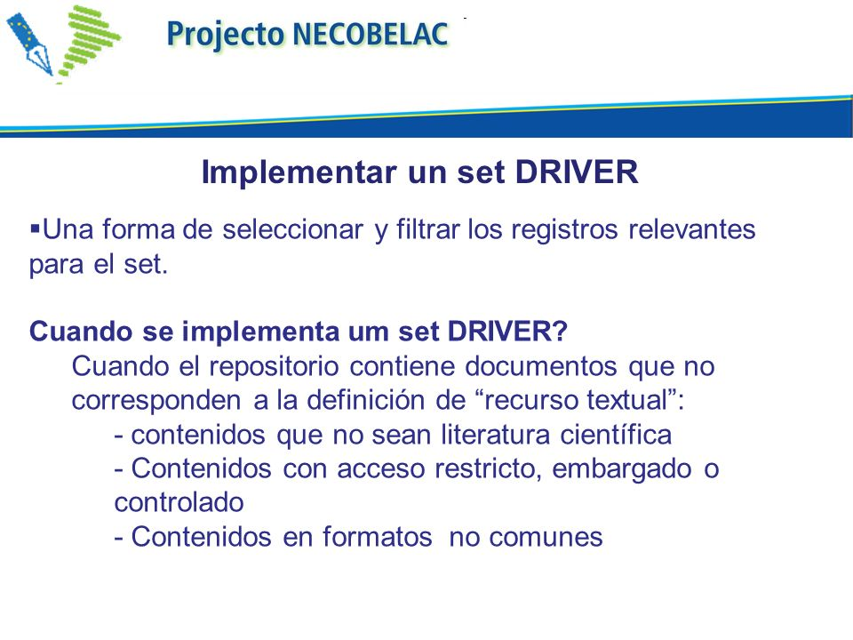 Implementar un set DRIVER