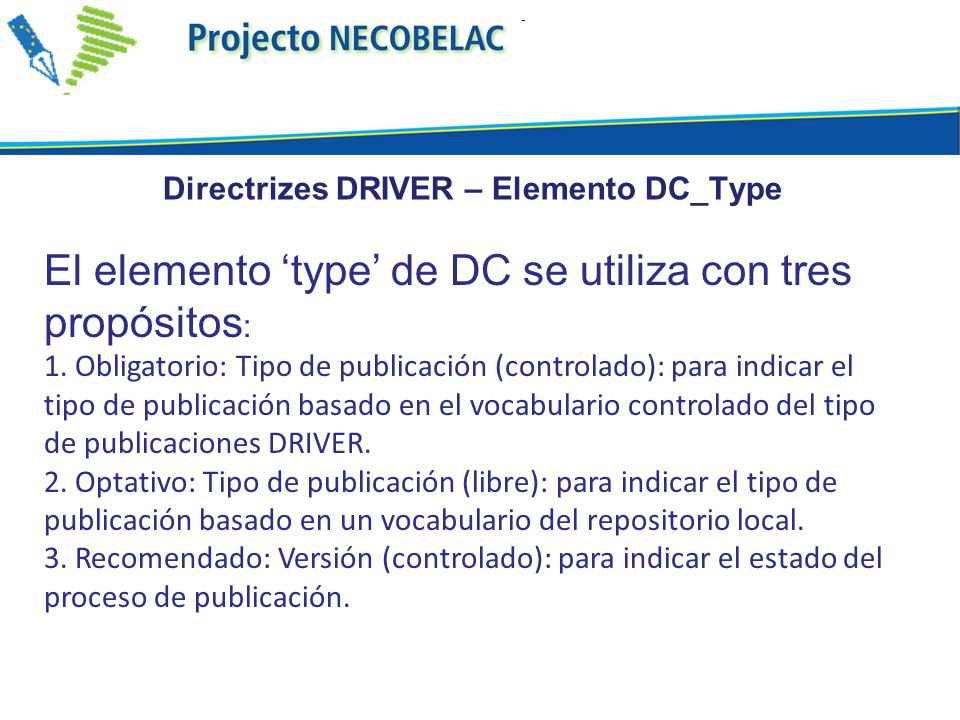 Directrizes DRIVER – Elemento DC_Type
