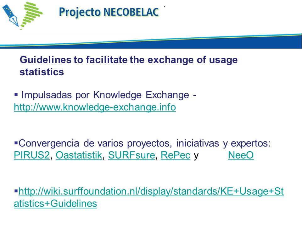 Guidelines to facilitate the exchange of usage statistics