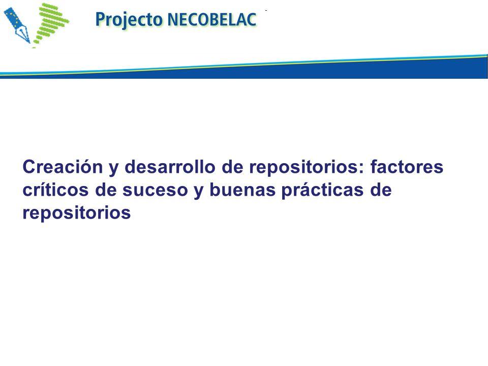 Creación y desarrollo de repositorios: factores críticos de suceso y buenas prácticas de repositorios