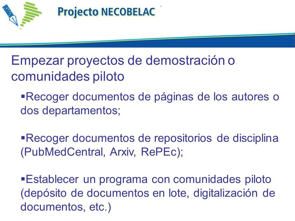 Empezar proyectos de demostración o comunidades piloto