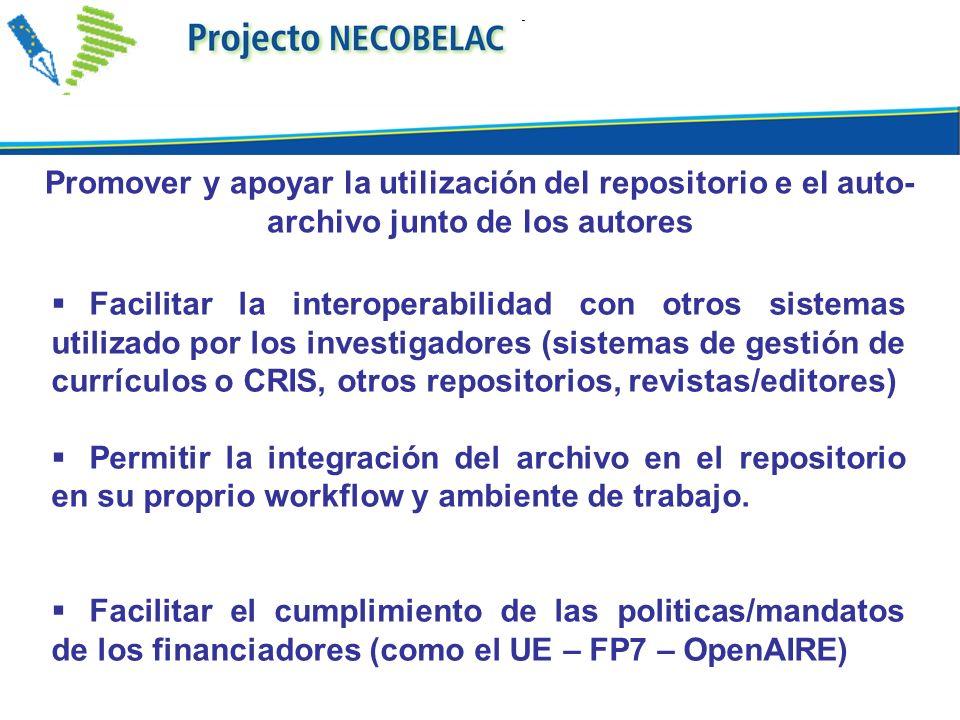 Promover y apoyar la utilización del repositorio e el auto-archivo junto de los autores
