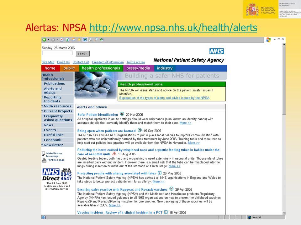 Alertas: NPSA http://www.npsa.nhs.uk/health/alerts