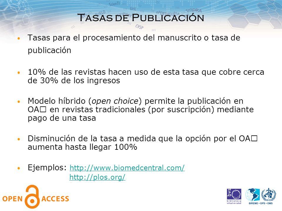 Tasas de Publicación Tasas para el procesamiento del manuscrito o tasa de publicación.