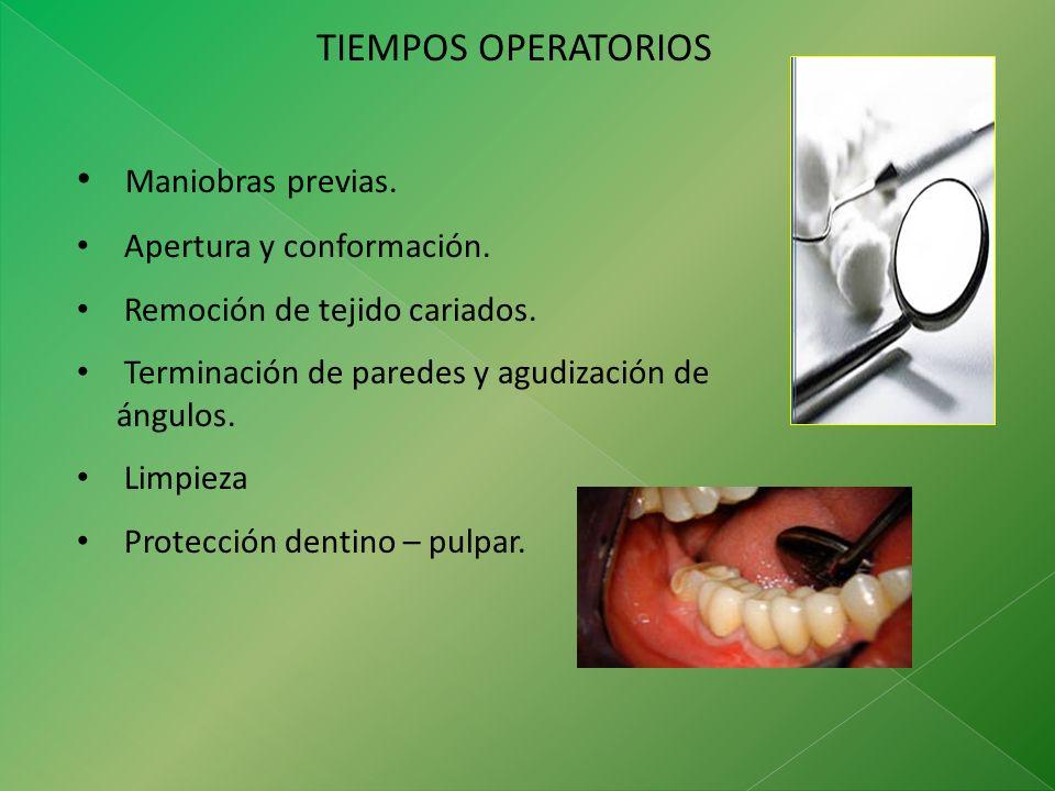 TIEMPOS OPERATORIOS Maniobras previas. Apertura y conformación.