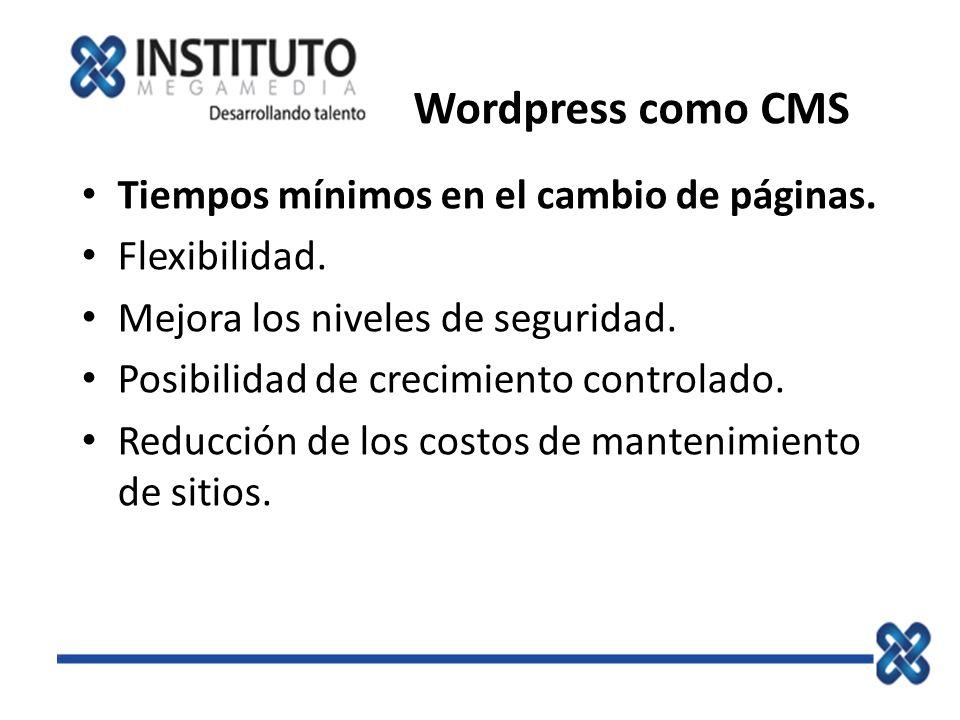 Wordpress como CMS Tiempos mínimos en el cambio de páginas.