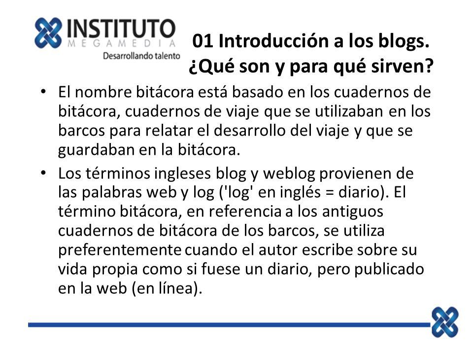 01 Introducción a los blogs. ¿Qué son y para qué sirven