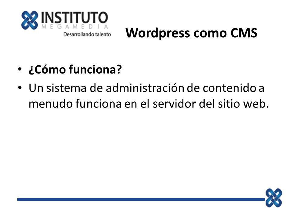 Wordpress como CMS ¿Cómo funciona