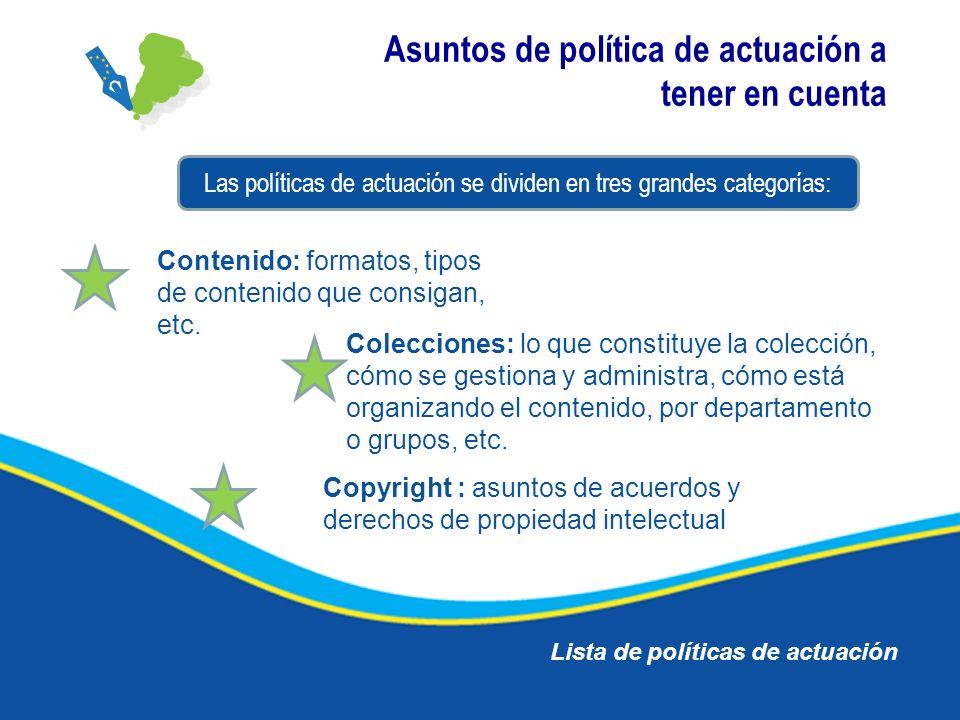 Asuntos de política de actuación a tener en cuenta