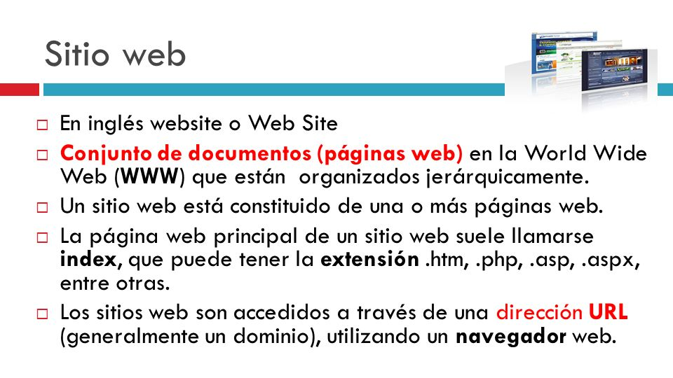 Sitio web En inglés website o Web Site