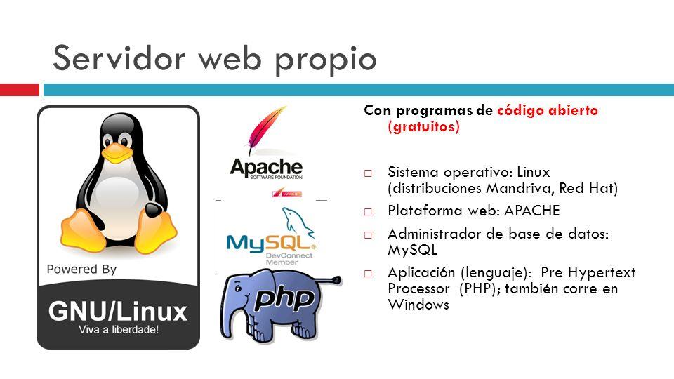Servidor web propio Con programas de código abierto (gratuitos)