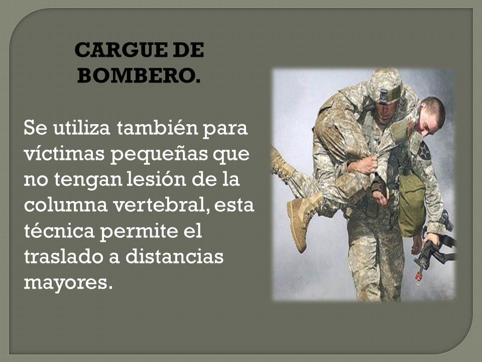 CARGUE DE BOMBERO.