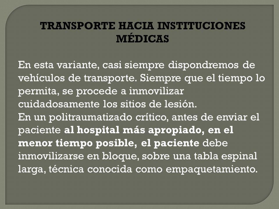 TRANSPORTE HACIA INSTITUCIONES MÉDICAS