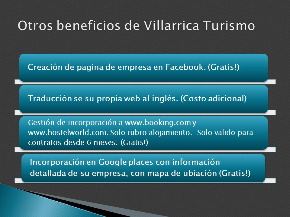 Otros beneficios de Villarrica Turismo