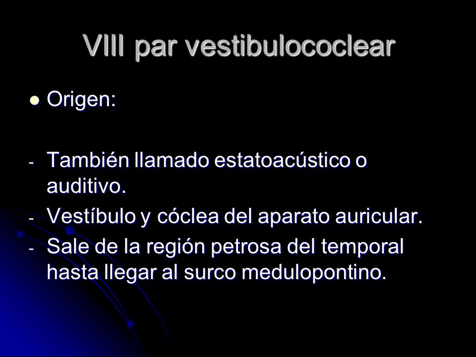VIII par vestibulococlear