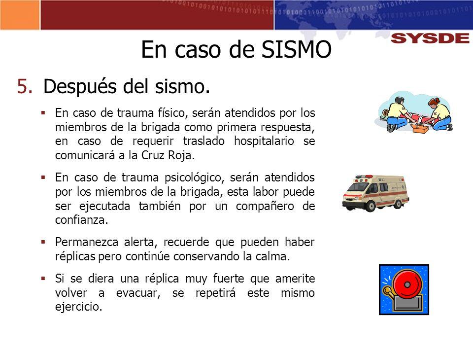 En caso de SISMO Después del sismo.
