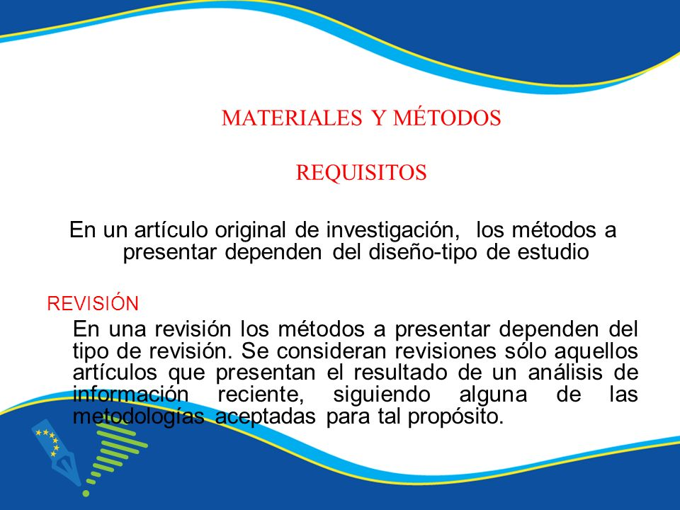 MATERIALES Y MÉTODOS REQUISITOS