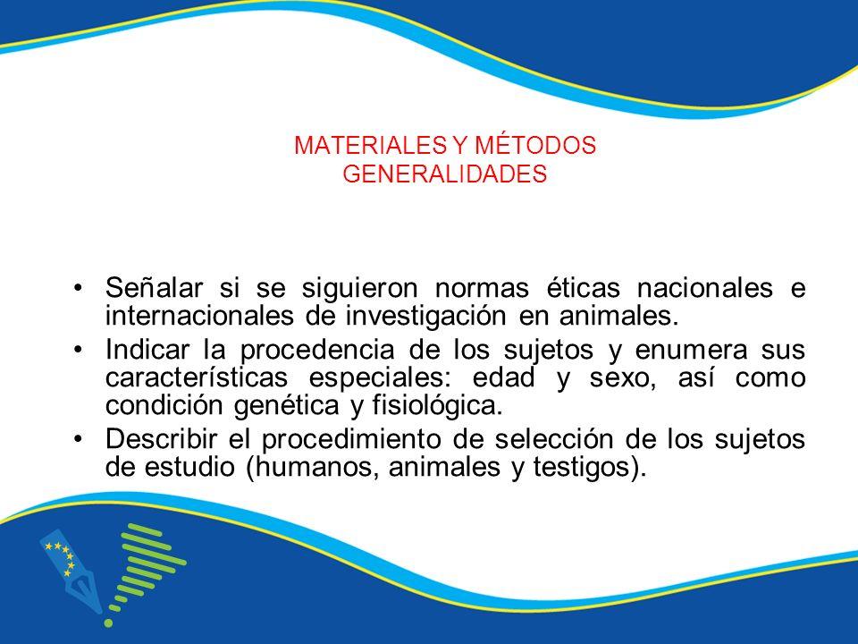MATERIALES Y MÉTODOS GENERALIDADES