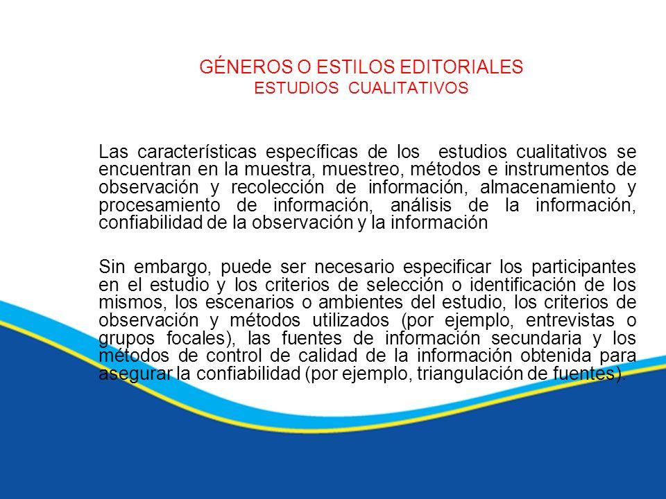 GÉNEROS O ESTILOS EDITORIALES ESTUDIOS CUALITATIVOS