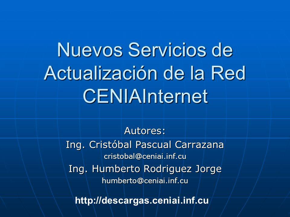 Nuevos Servicios de Actualización de la Red CENIAInternet