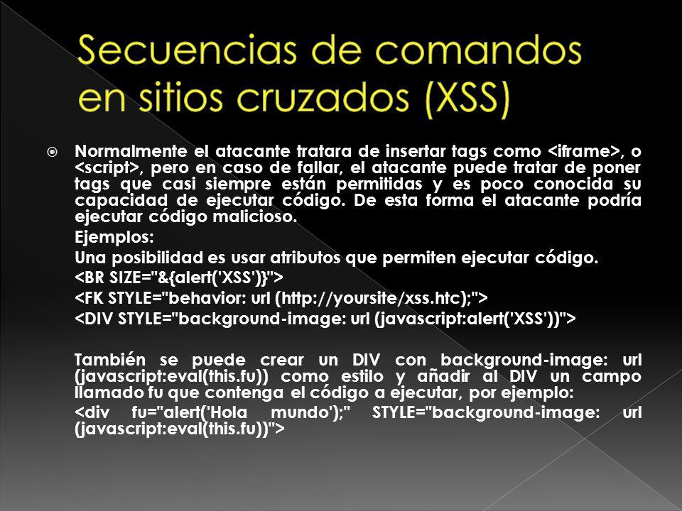 Secuencias de comandos en sitios cruzados (XSS)