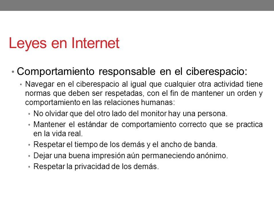 Leyes en Internet Comportamiento responsable en el ciberespacio: