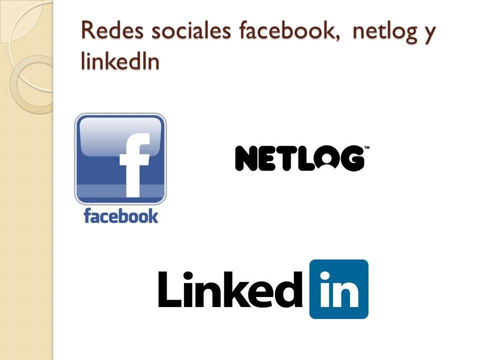 Redes sociales facebook, netlog y linkedln
