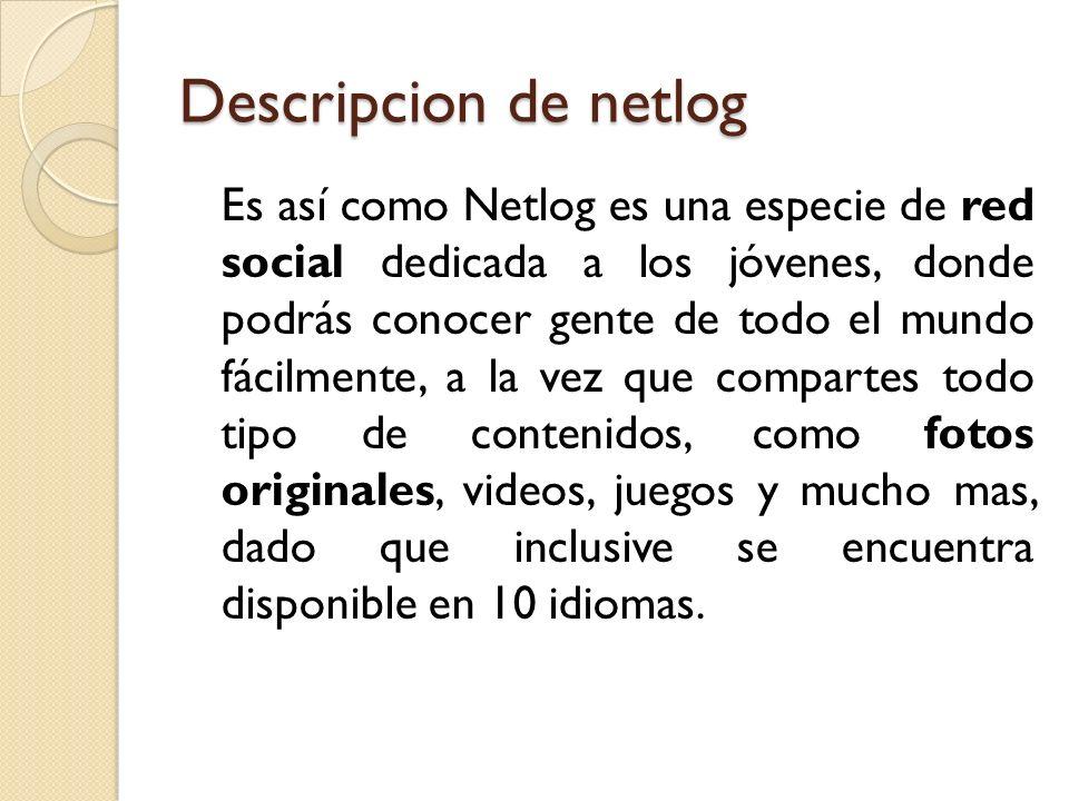 Descripcion de netlog