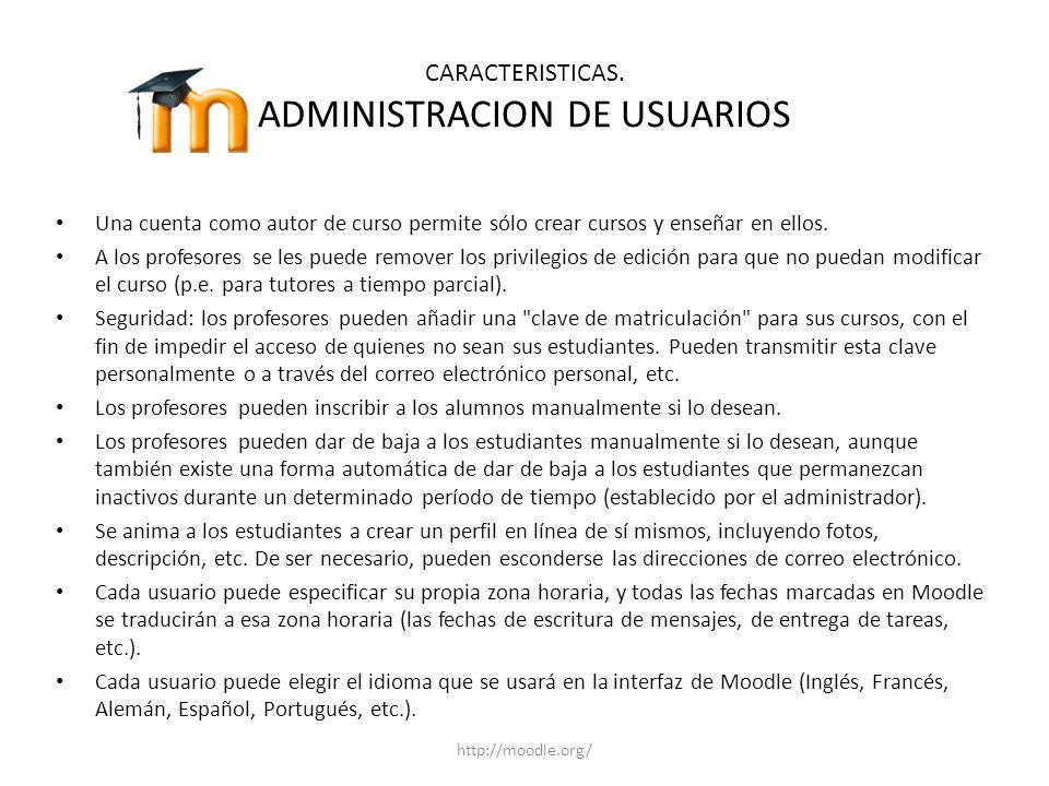 CARACTERISTICAS. ADMINISTRACION DE USUARIOS