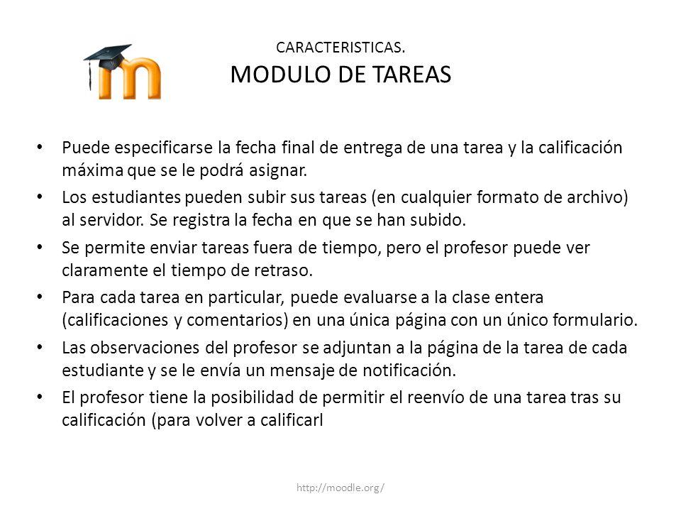CARACTERISTICAS. MODULO DE TAREAS