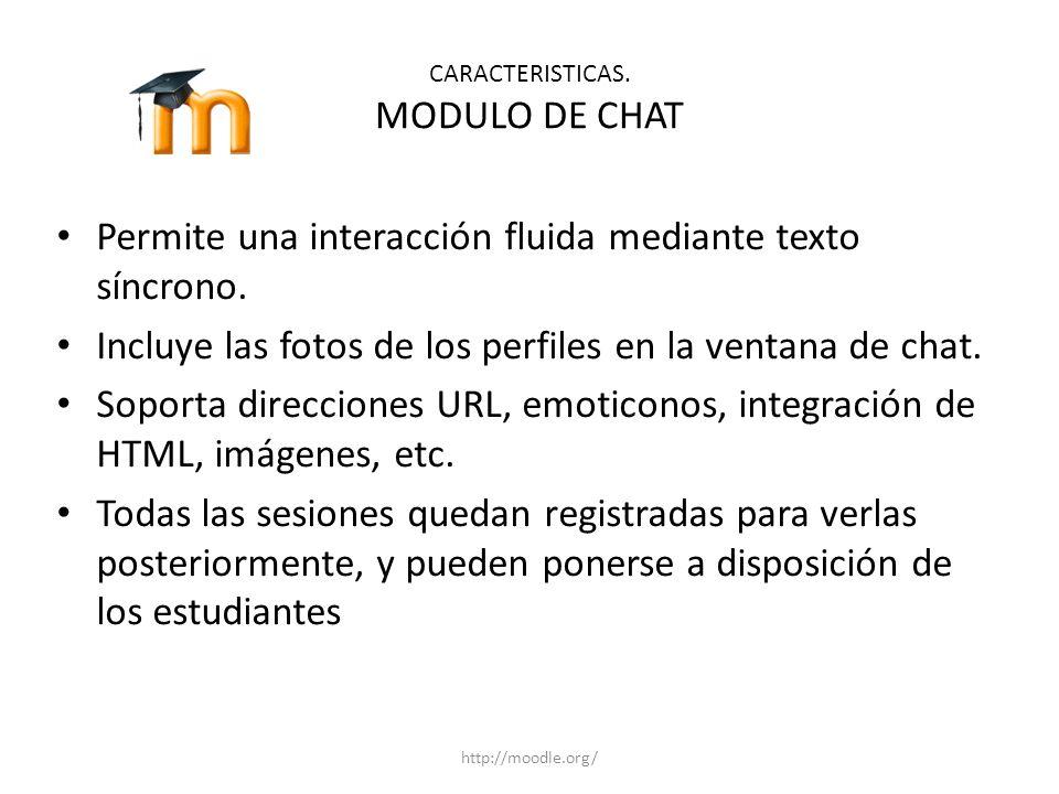 CARACTERISTICAS. MODULO DE CHAT