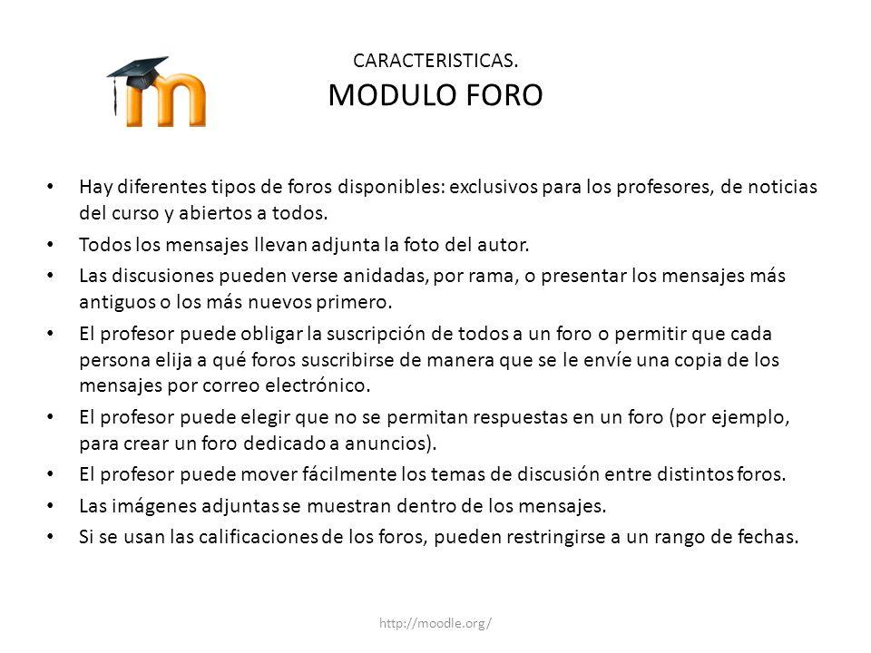 CARACTERISTICAS. MODULO FORO