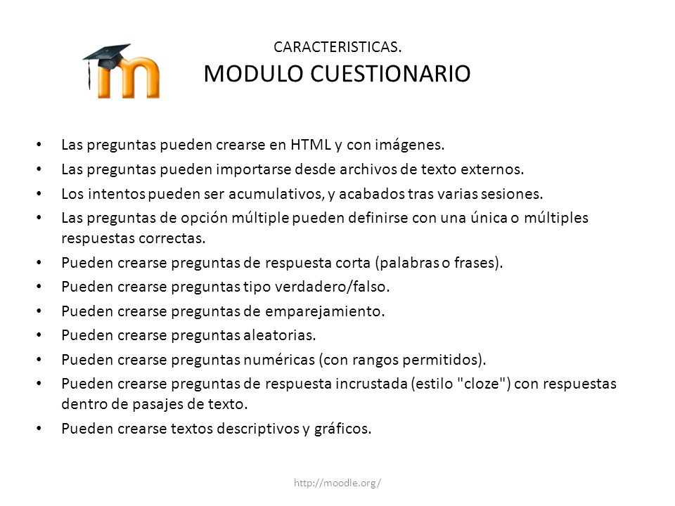 CARACTERISTICAS. MODULO CUESTIONARIO