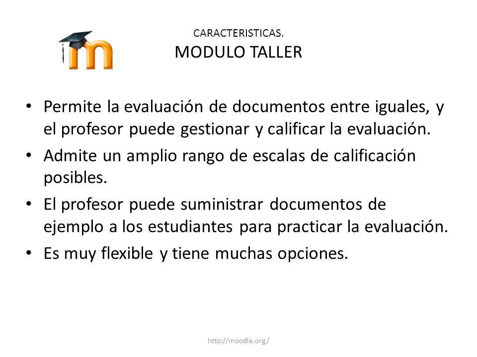 CARACTERISTICAS. MODULO TALLER