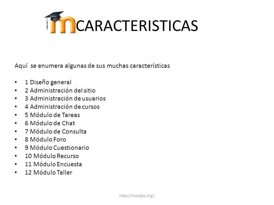 CARACTERISTICAS Aquí se enumera algunas de sus muchas características