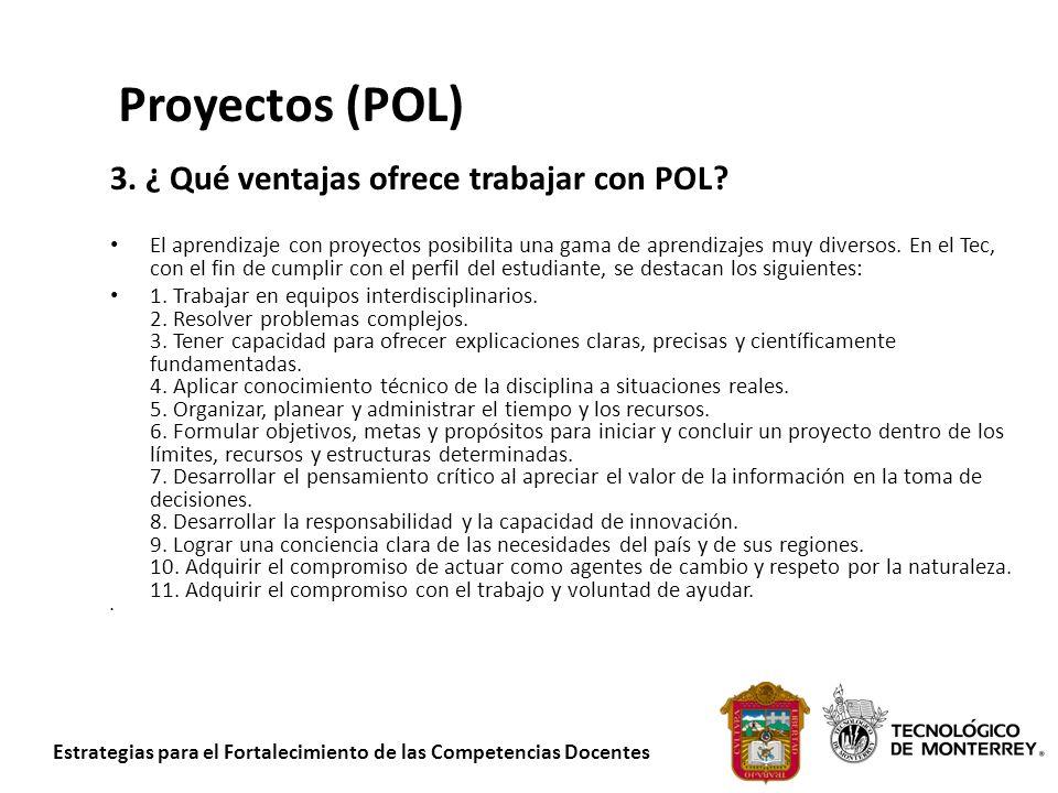 Proyectos (POL) 3. ¿ Qué ventajas ofrece trabajar con POL